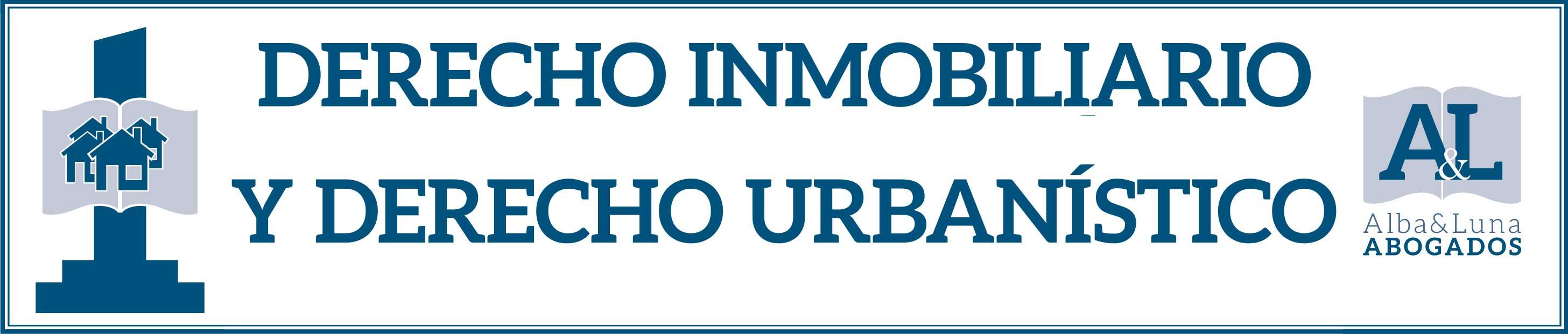 Derecho Inmobiliario y Derecho Urbanístico